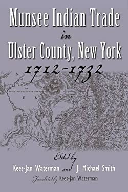 Munsee Indian Trade in Ulster County, New York, 1712-1732