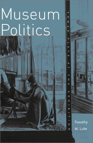 Museum Politics 9780816619894