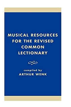Musical Resources for the Revised Common Lectionary 9780810829091