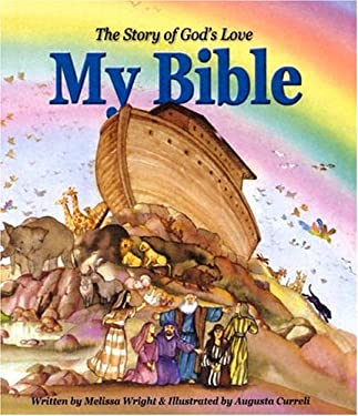 My Bible: The Story of God's Love 9780819848345