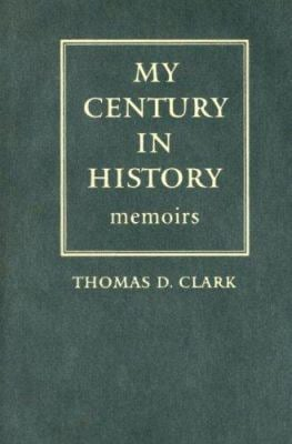 My Century in History: Memoirs 9780813124018