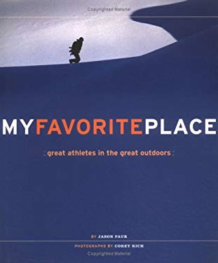 My Favorite Place: Great Athletes in the Great Outdoors 9780811843232