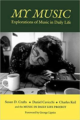 My Music: Explorations of Music in Daily Life 9780819562647