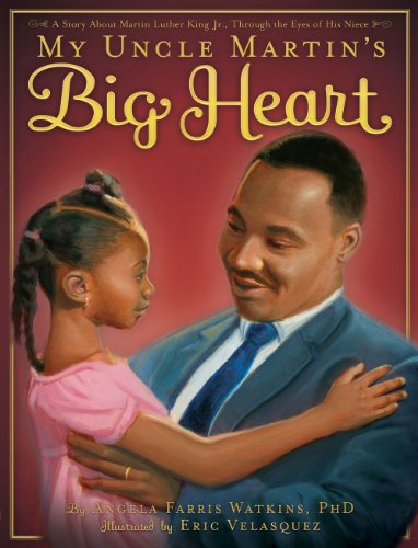 My Uncle Martin's Big Heart 9780810989757