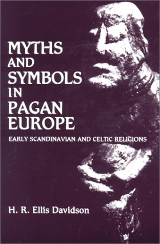 Myths and Symbols in Pagan Europe 9780815624417