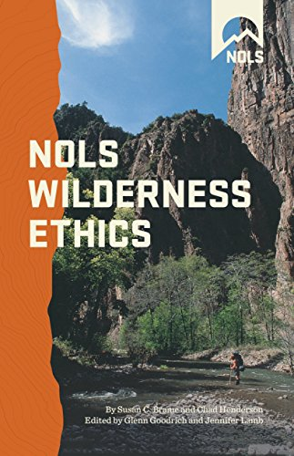 NOLS Wilderness Ethics: Valuing and Managing Wild Places 9780811732543