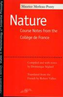 Nature: Course Notes from the College de France 9780810114463