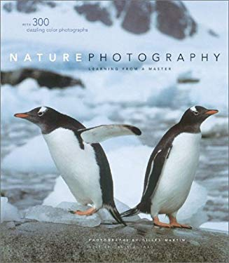 Nature Photography: Learning from a Master 9780810991163