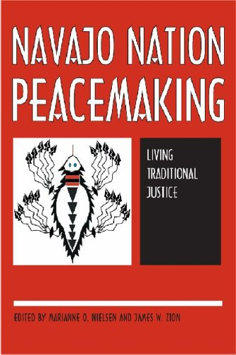 Navajo Nation Peacemaking: Living Traditional Justice 9780816524716