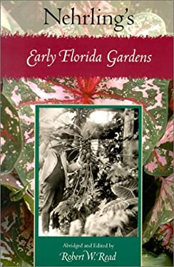Nehrling's Early Florida Gardens 9780813024257