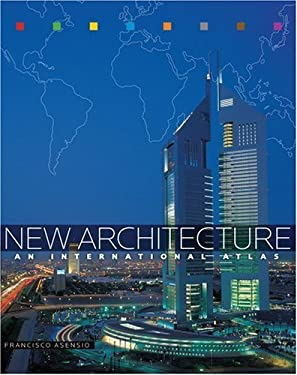 New Architecture: An International Atlas 9780810992825