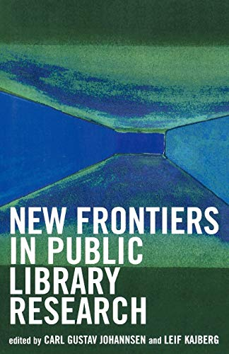 New Frontiers in Public Library Research 9780810850392
