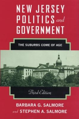 New Jersey Politics and Government: The Suburbs Come of Age 9780813542867