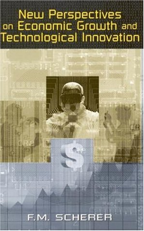 New Perspectives on Economic Growth and Technological Innovation 9780815777953