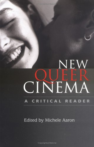 New Queer Cinema: A Critical Reader 9780813534862