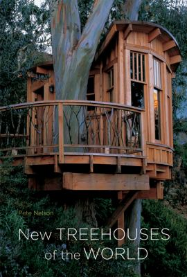 New Treehouses of the World 9780810996328