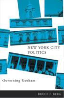 New York City Politics: Governing Gotham 9780813541914