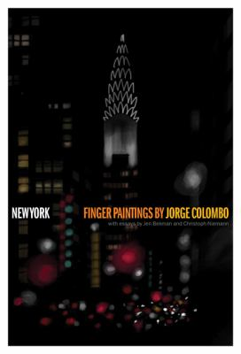 New York: Finger Paintings by Jorge Colombo 9780811879255