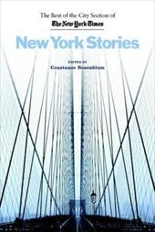 New York Stories: The Best of the City Section of the New York Times 3444241
