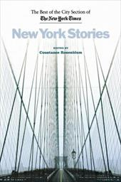 New York Stories: The Best of the City Section of the New York Times 3444242