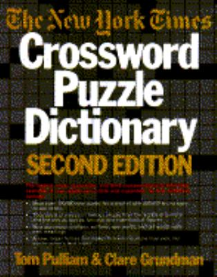 New York Times Crossword Puzzle Dictionary (2nd Ed) 9780812911312