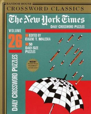 New York Times Daily Crossword Puzzles, Volume 26 9780812933673