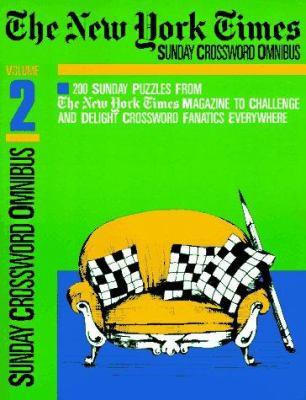 New York Times Sunday Crossword Omnibus, Volume 2 9780812917918