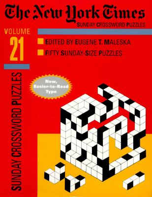 New York Times Sunday Crossword Puzzles, Volume 21