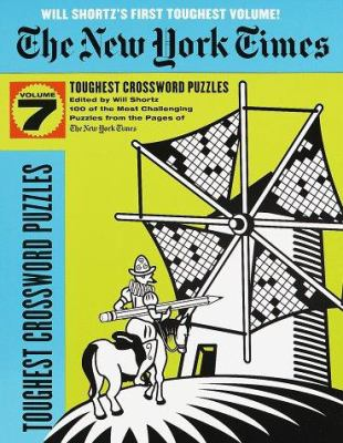 New York Times Toughest Crossword Puzzles, Volume 7 9780812930702
