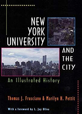 New York University and the City: An Illustrated History 9780813523477