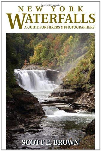 New York Waterfalls: A Guide for Hikers & Photographers 9780811705868