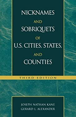 Nicknames and Sobriquets of U.S. Cities, States, and Counties 9780810847040