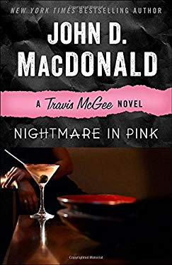 Nightmare in Pink: A Travis McGee Novel 9780812983951