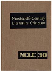 Nineteenth-Century Literature Criticism: Excerpts from Criticism of the Works of Nineteenth-Century Novelists, Poets, Playwrights, - Kepos / Kepos, Paula
