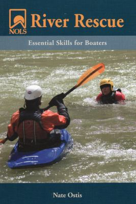 NOLS River Rescue: Essential Skills for Boaters 9780811733526