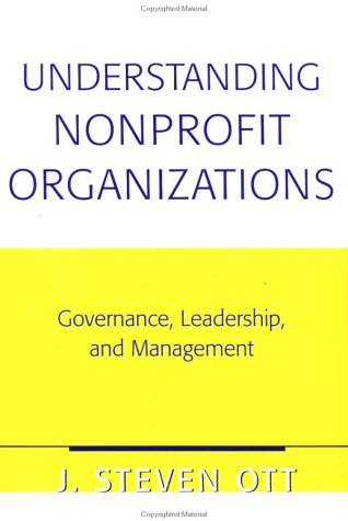 Nonprofit Organizations: Their Leadership, Management and Functions