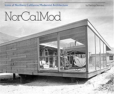 NorCalMod: Icons of Northern California Modernism 9780811843539