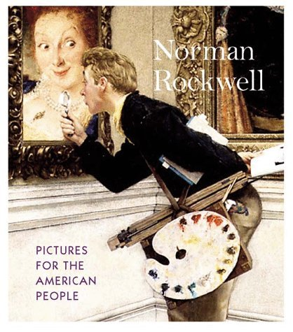 Norman Rockwell: Pictures for the American People 9780810963924