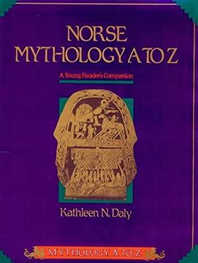 Norse Mythology A to Z: A Young Reader's Companion 9780816021505