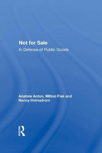 Not for Sale: In Defense of Public Goods 9780813366180