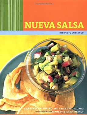 Nueva Salsa: Recipes To Spice It Up 9780811836975
