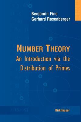 Number Theory: An Introduction Via the Distribution of Primes 9780817644727