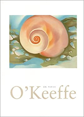 O'Keeffe on Paper 9780810966987