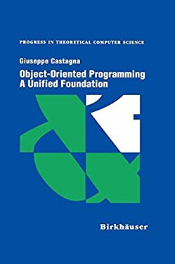 Object-Oriented Programming a Unified Foundation 9780817639051