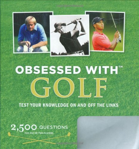Obsessed with Golf: Test Your Knowledge on and Off the Links [With Electronic Game] 9780811863438