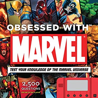 Obsessed with Marvel: Test Your Knowledge of the Marvel Universe [With Module] 9780811871136