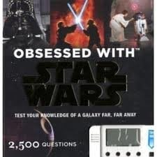 Obsessed with Star Wars: Test Your Knowledge of a Galaxy Far, Far Away [With Interactive Game W/Built in Scoring Module]