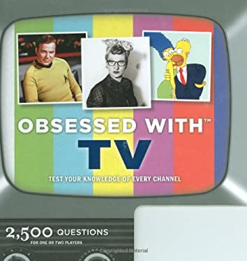 Obsessed with TV: Test Your Knowledge on Every Channel [With Electronic Trivia Game] 9780811868488