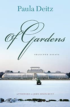 Of Gardens: Selected Essays 9780812242669