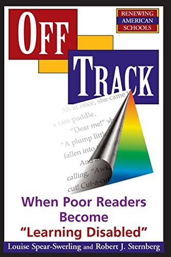 Off Track: When Poor Readers Become Learning Disabled""""